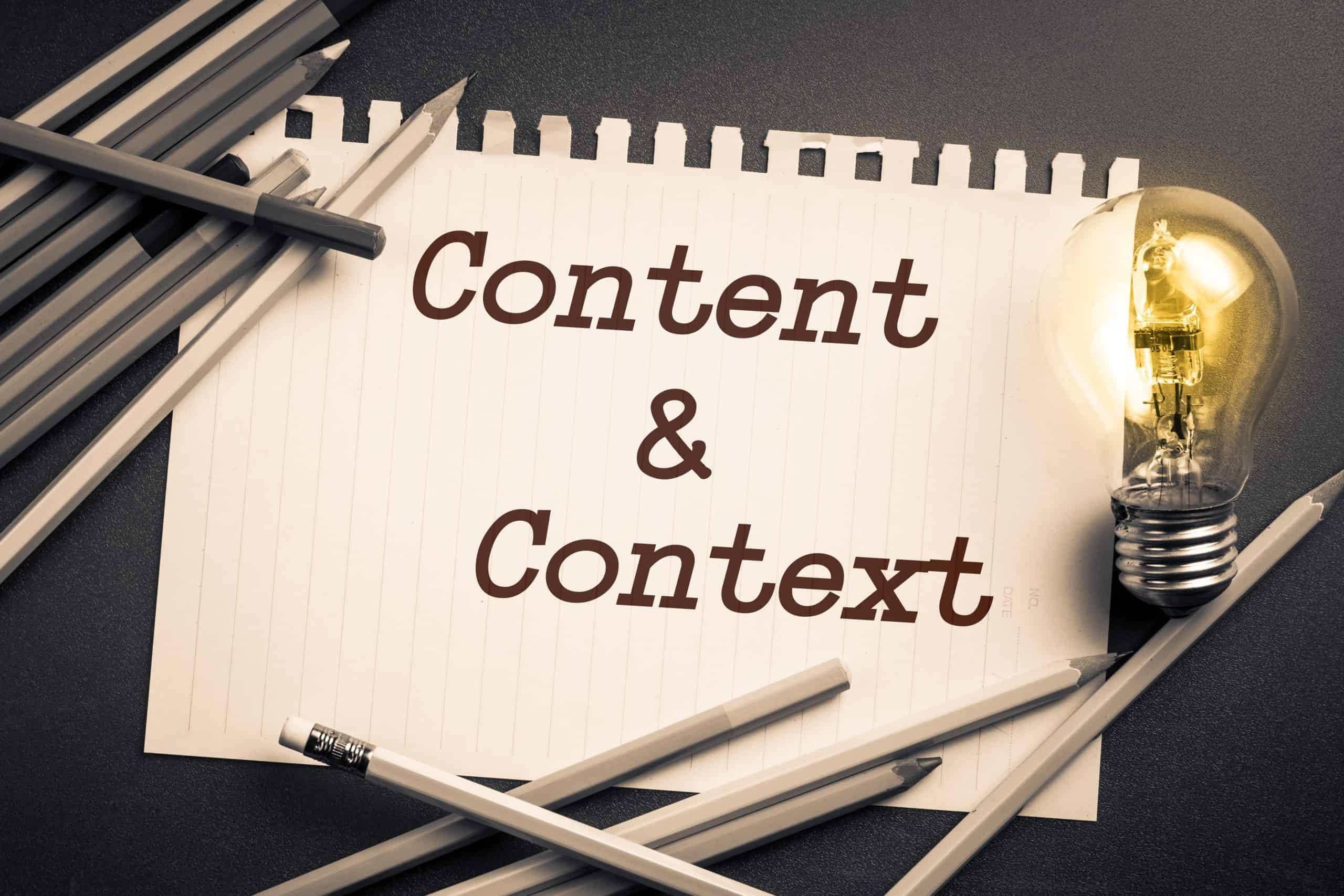 Content & Context